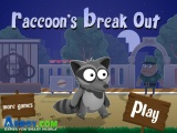 Raccoon's Break Out