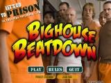 Bighouse Beatdown