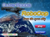 flash игра Outer Space Robocop Save the spaceship